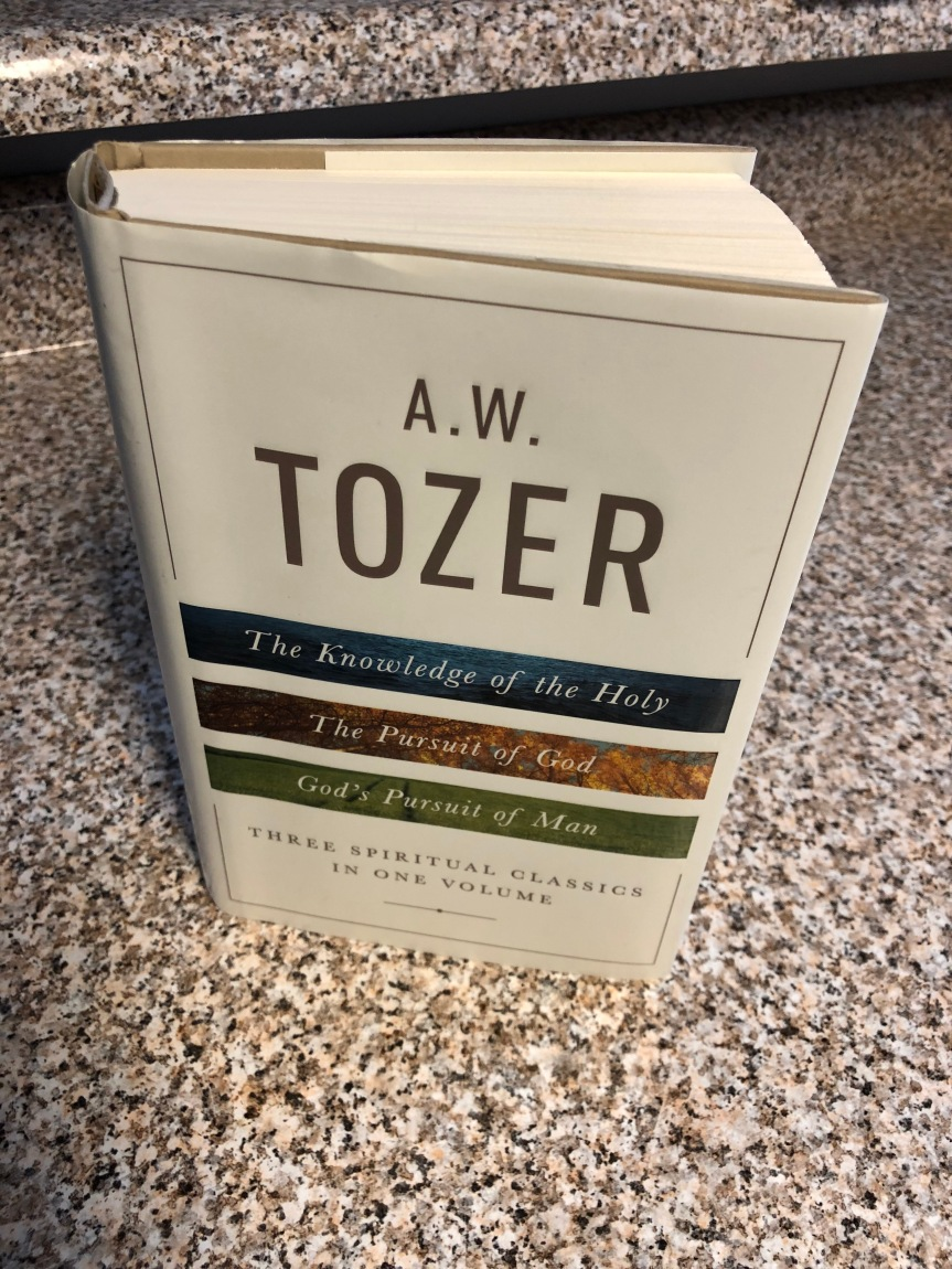 The Knowledge of the Holy, The Pursuit of God, and God's Pursuit of Man – A.W. Tozer